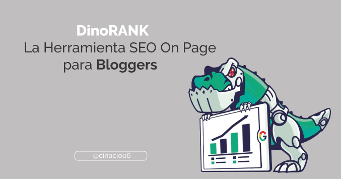 DinoRANK: La Herramienta de Auditoria SEO On Page para bloggers