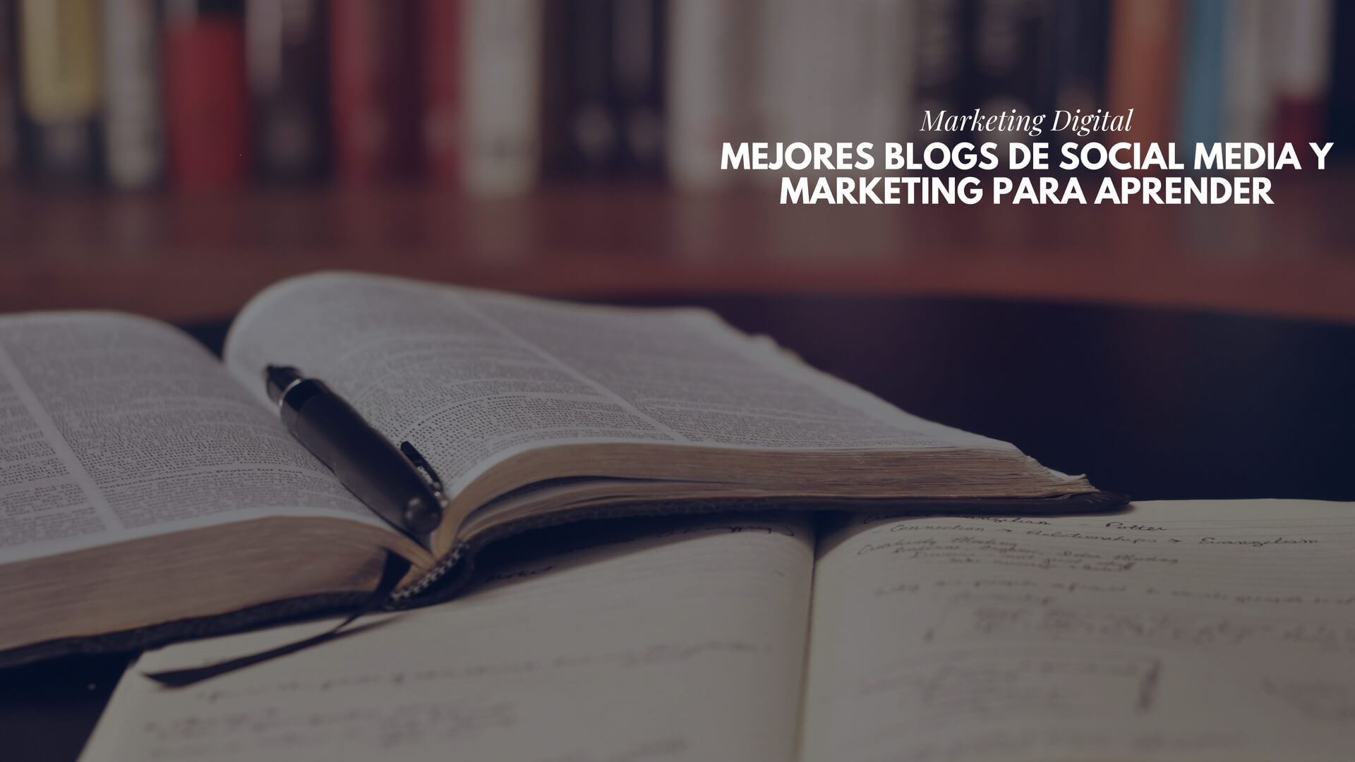 Los mejores Blogs de Social Media y Marketing para aprender